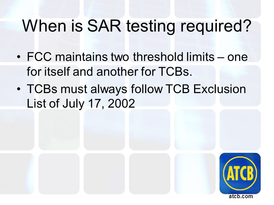 atcb.com When is SAR testing required.
