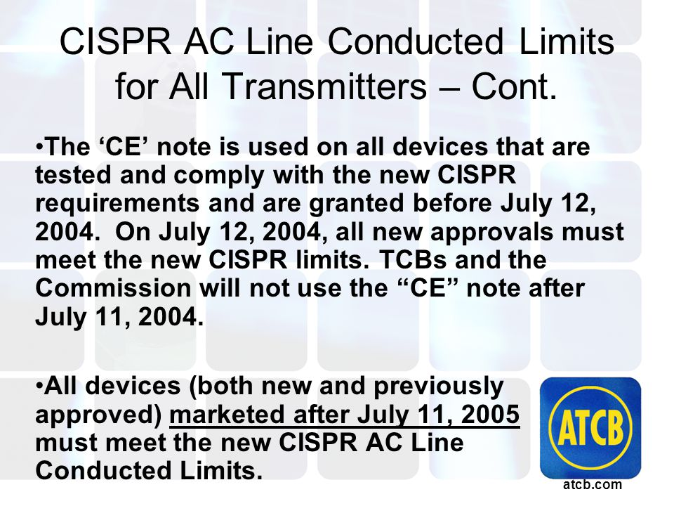 atcb.com CISPR AC Line Conducted Limits for All Transmitters – Cont.