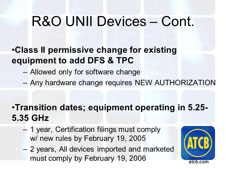 atcb.com R&O UNII Devices – Cont.