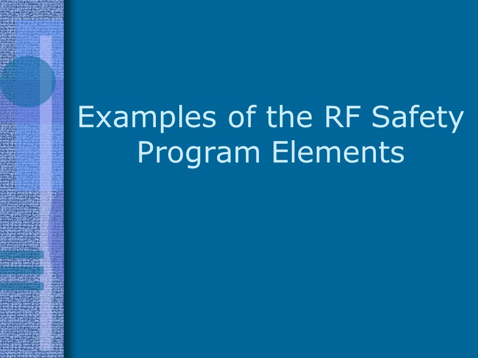 Examples of the RF Safety Program Elements