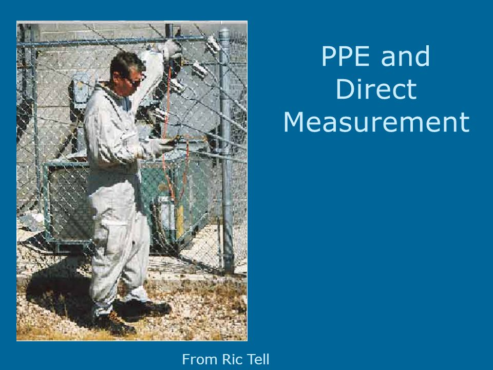 From Ric Tell PPE and Direct Measurement