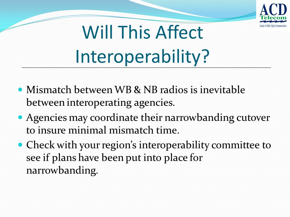 Will This Affect Interoperability.