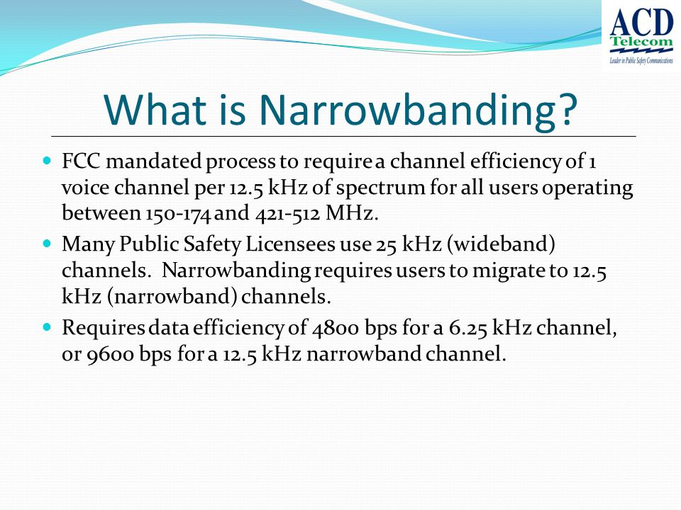 What is Narrowbanding.