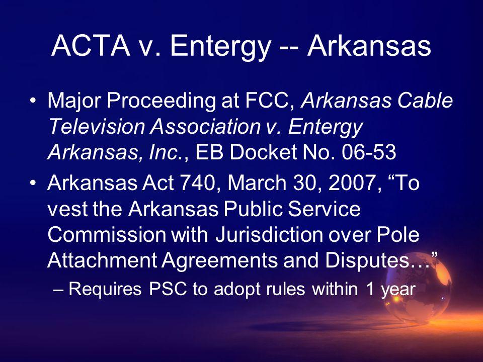 ACTA v. Entergy -- Arkansas Major Proceeding at FCC, Arkansas Cable Television Association v.