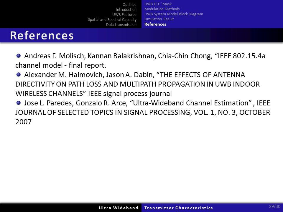Ultra WidebandUltra WidebandTransmitter CharacteristicsTransmitter Characteristics 29/30 Andreas F.