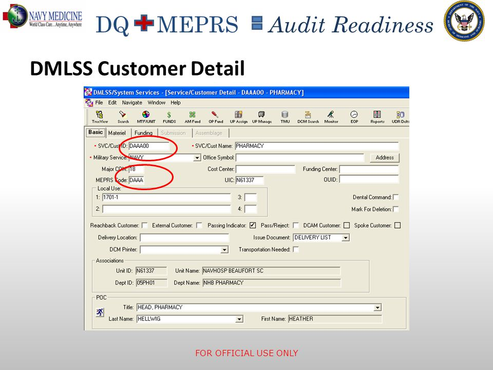 DQ MEPRS Audit Readiness DMLSS Customer Detail FOR OFFICIAL USE ONLY