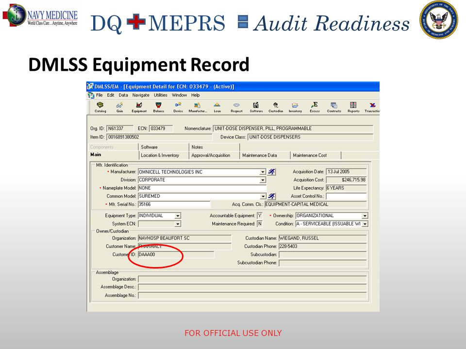 DQ MEPRS Audit Readiness DMLSS Equipment Record FOR OFFICIAL USE ONLY