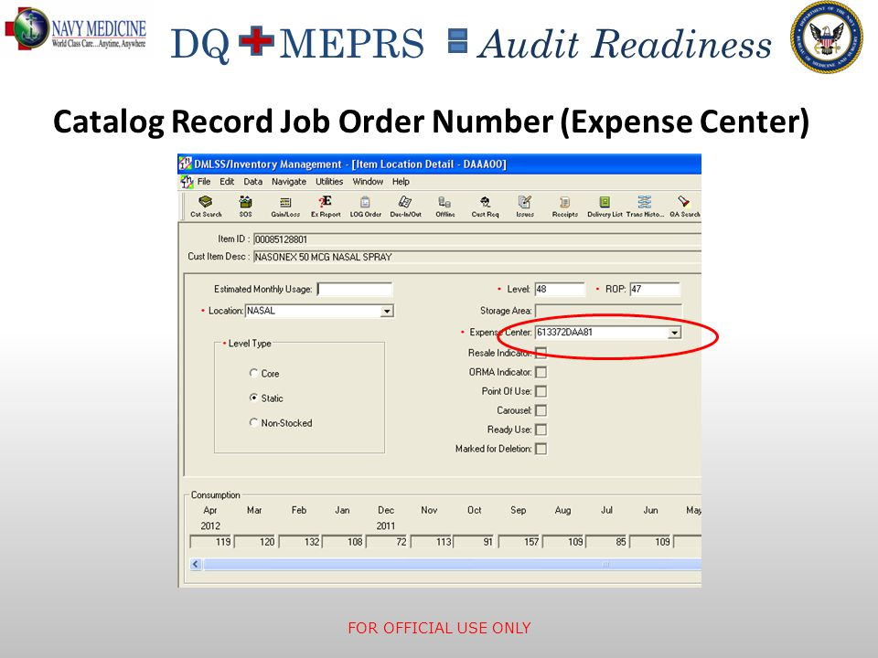 DQ MEPRS Audit Readiness Catalog Record Job Order Number (Expense Center) FOR OFFICIAL USE ONLY