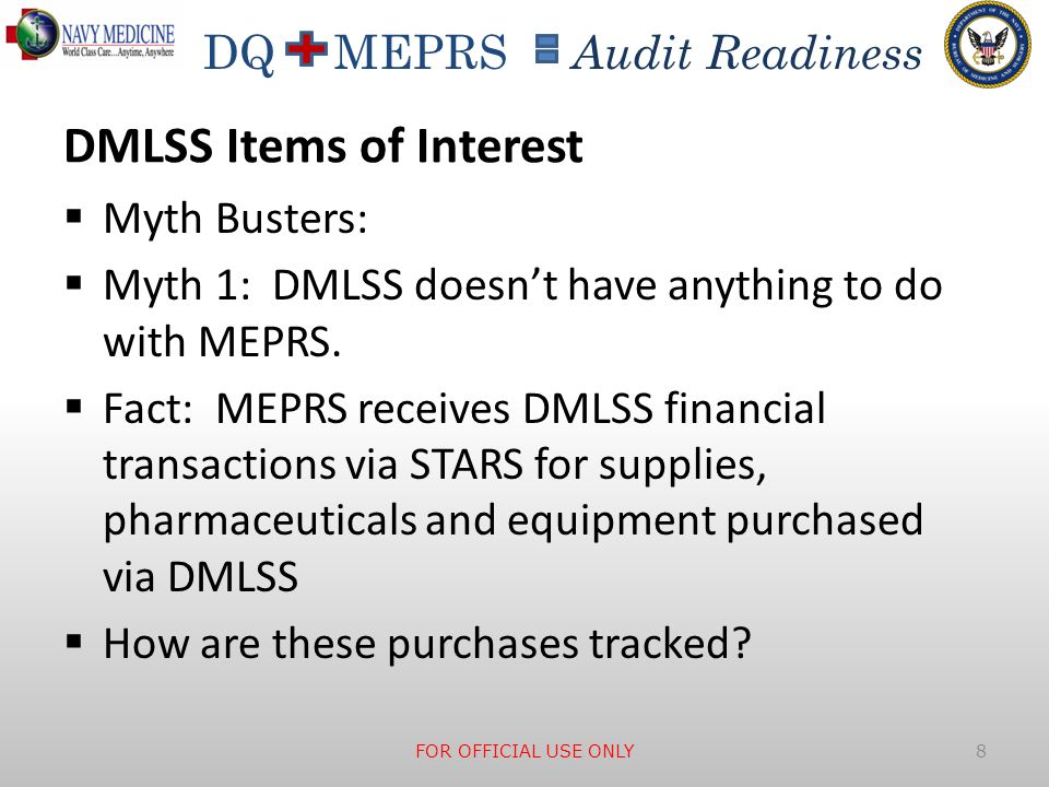 DQ MEPRS Audit Readiness DMLSS Room Inventory FOR OFFICIAL USE ONLY