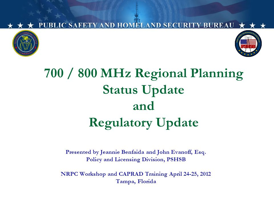 5/10/201521 REGULATORY UPDATE 700 MHz Broadband and Narrowband 700 MHz D Block and FirstNet 700 MHz Pending Issues T-Band VHF-UHF Narrowbanding 800 MHz Rebanding 800 MHz Pending Issues