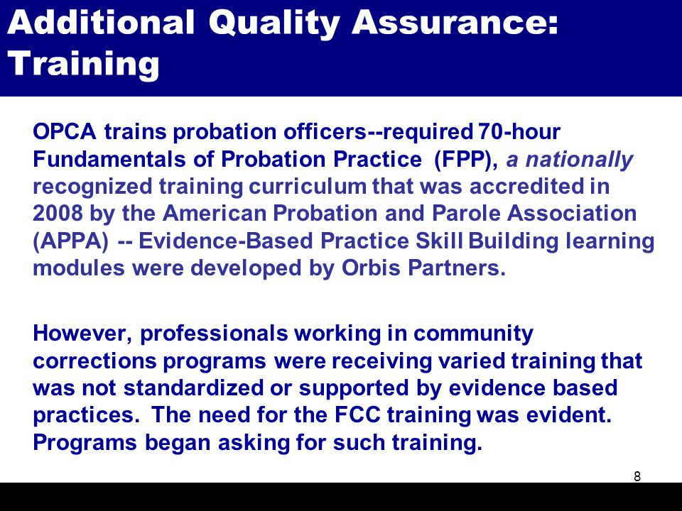 9 The Primary Goals of FCC Training  Provide community corrections program staff with the opportunity to learn and practice the fundamental skills that will be needed to successfully work with individuals in the community corrections program.