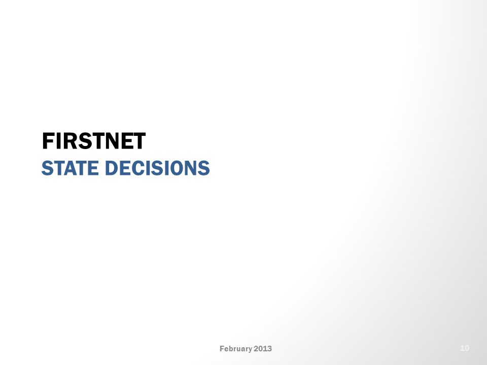 FIRSTNET STATE DECISIONS February 2013 10