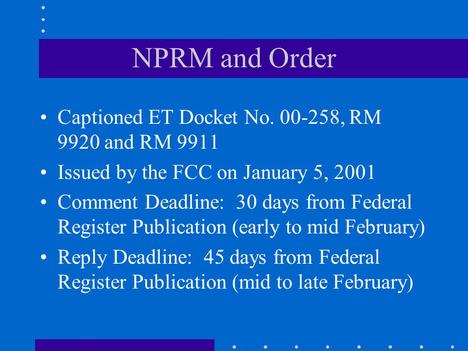 NPRM and Order Captioned ET Docket No.