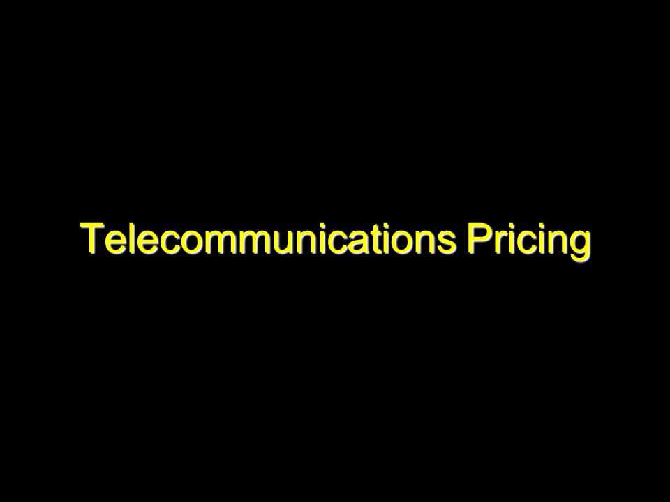 Telecommunications Pricing