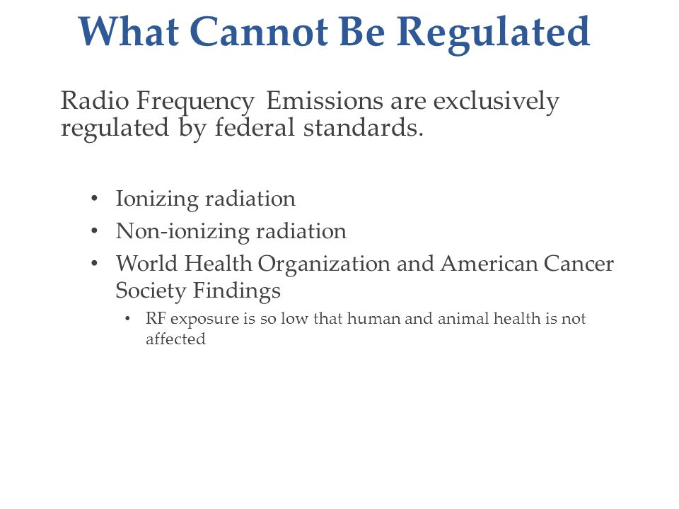 Radio Frequency Emissions are exclusively regulated by federal standards.