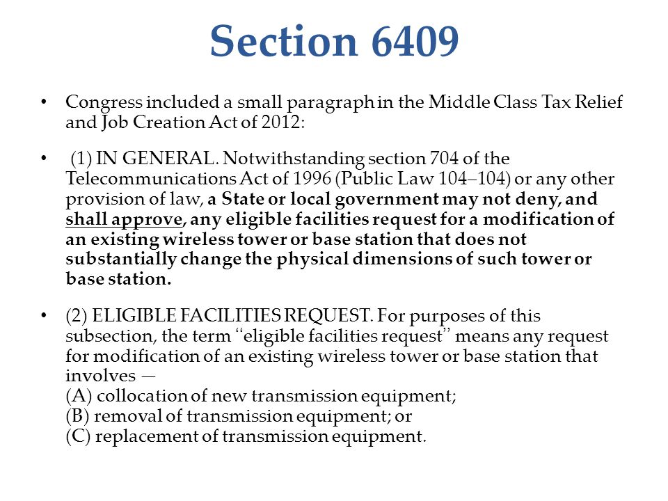 Section 6409 Congress included a small paragraph in the Middle Class Tax Relief and Job Creation Act of 2012: (1) IN GENERAL.