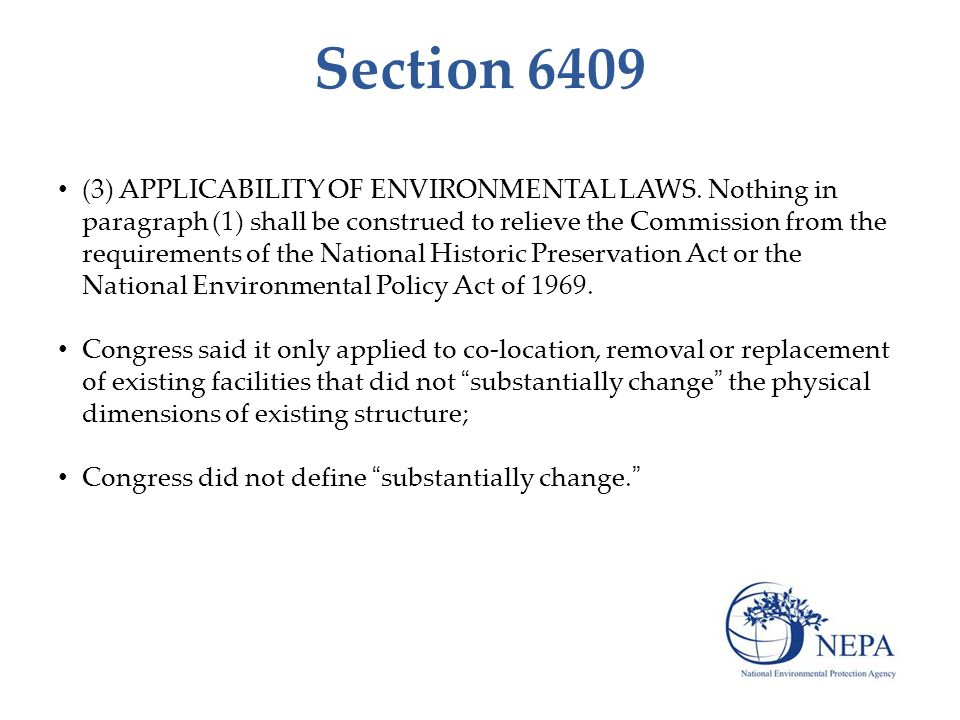 Section 6409 (3) APPLICABILITY OF ENVIRONMENTAL LAWS.