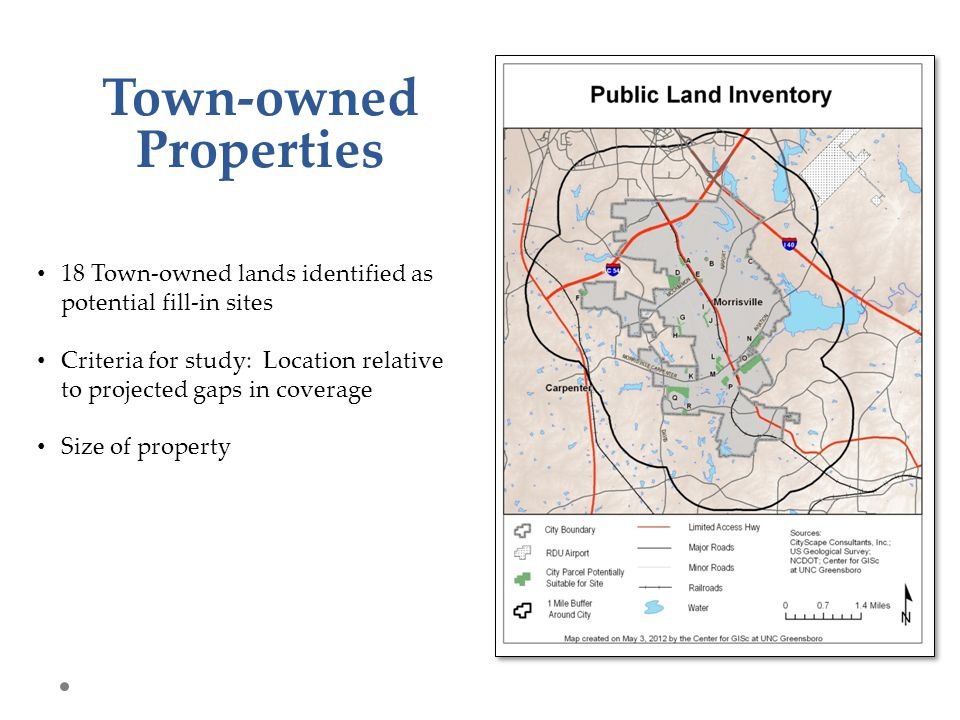 Town-owned Properties 18 Town-owned lands identified as potential fill-in sites Criteria for study: Location relative to projected gaps in coverage Si