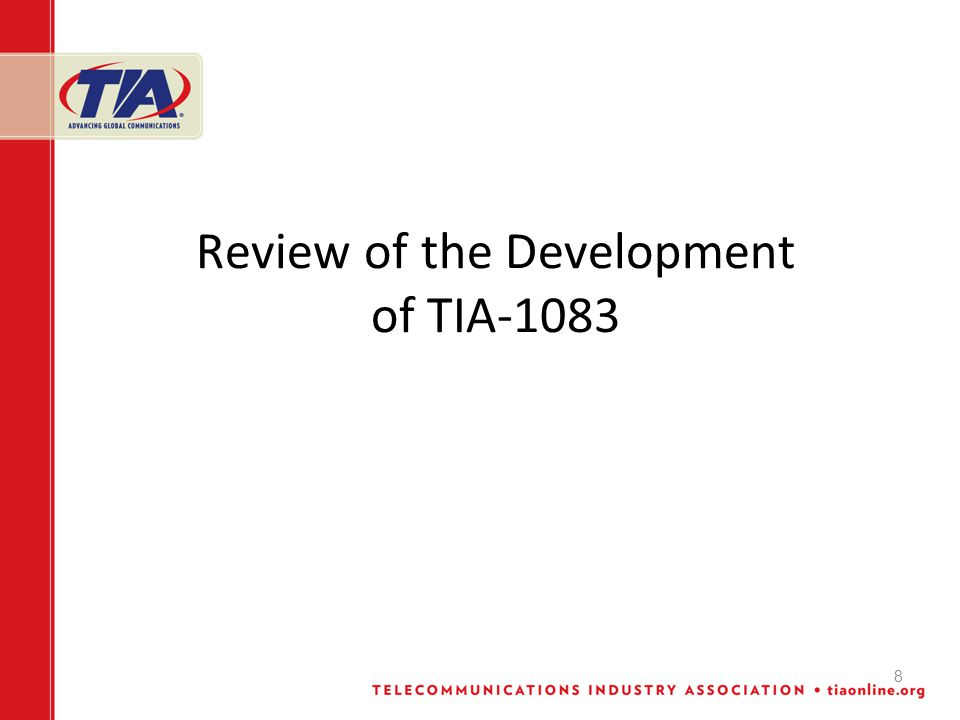 8 Review of the Development of TIA-1083