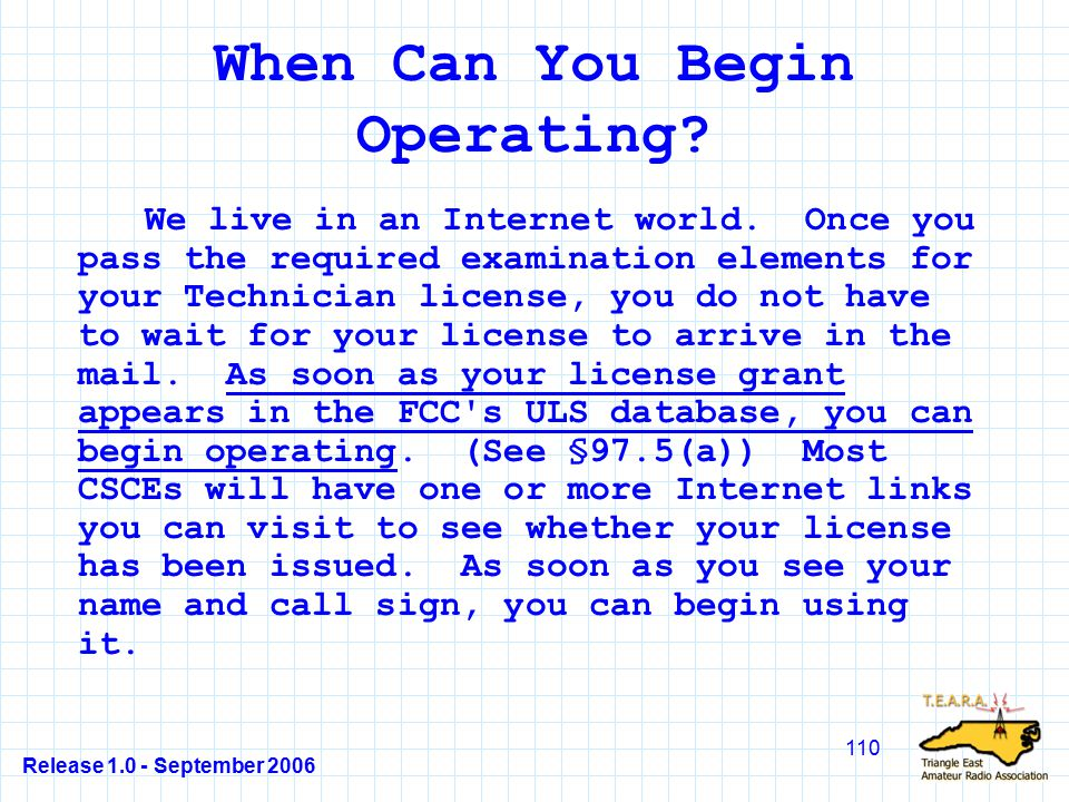 Release 1.0 - September 2006 110 When Can You Begin Operating.