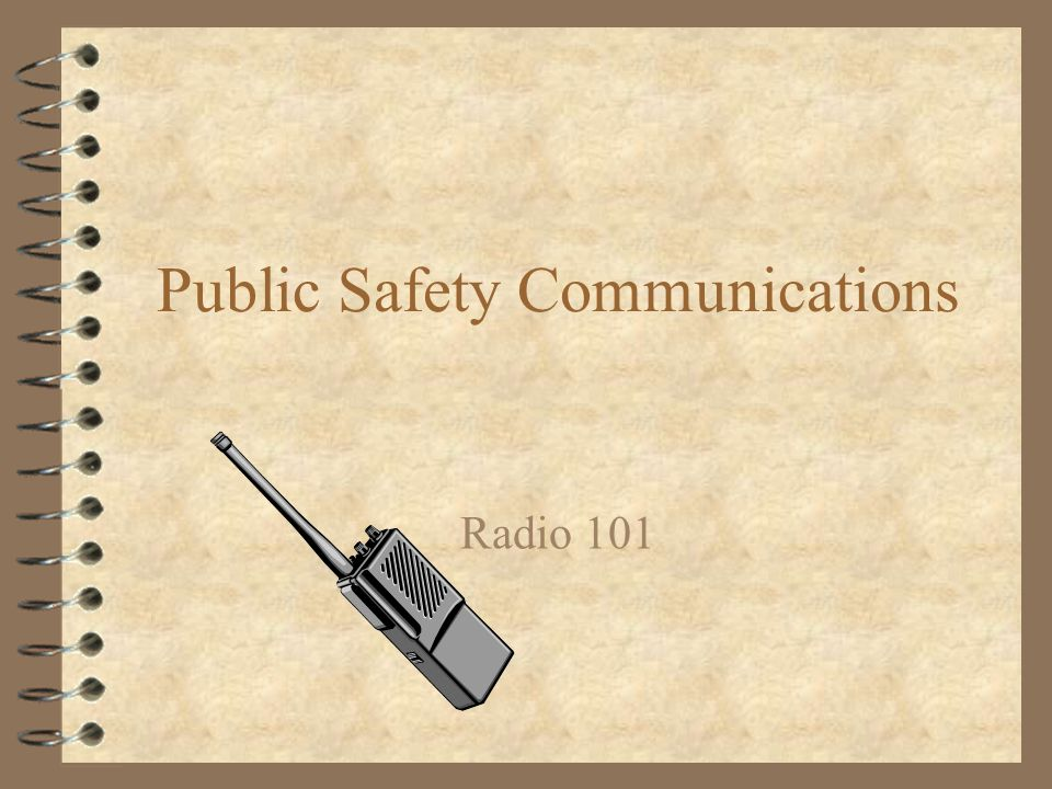 Public Safety Communications Radio 101