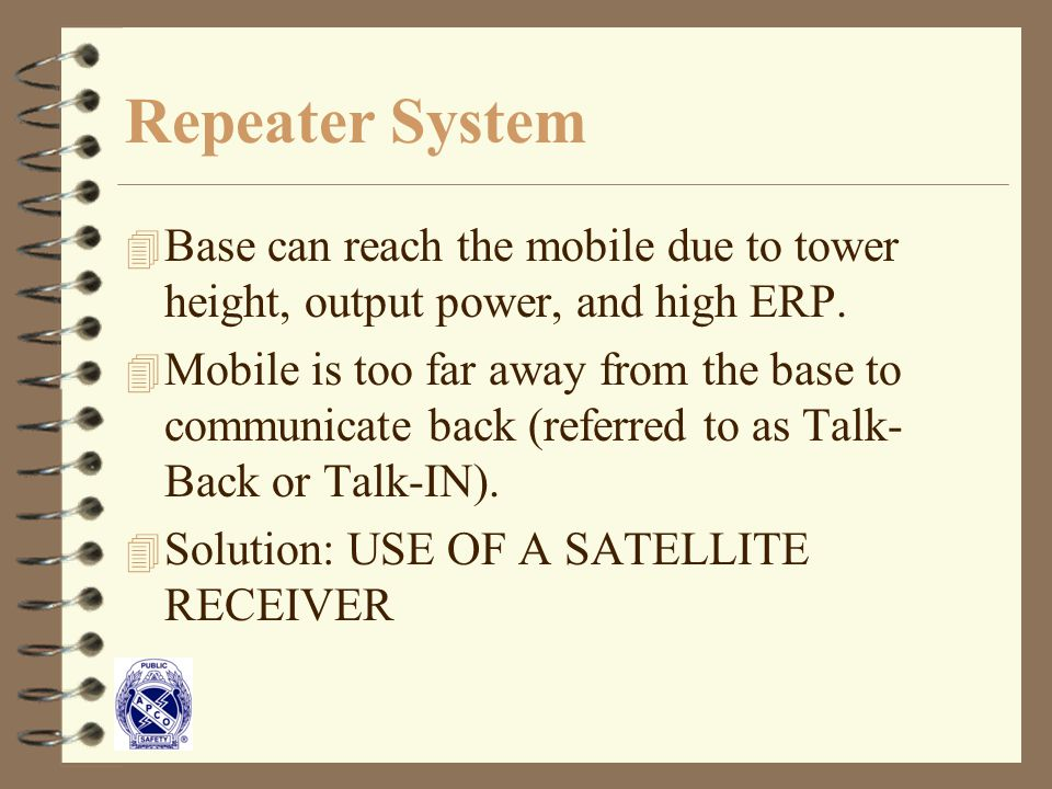 Repeater System 4 Base can reach the mobile due to tower height, output power, and high ERP.