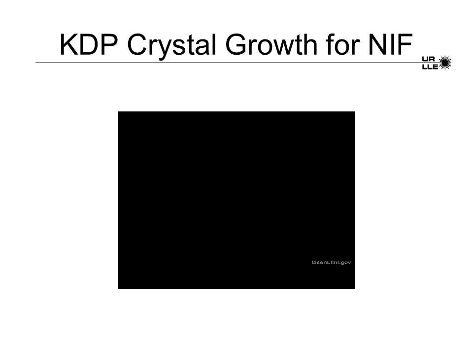 KDP Crystal Growth for NIF
