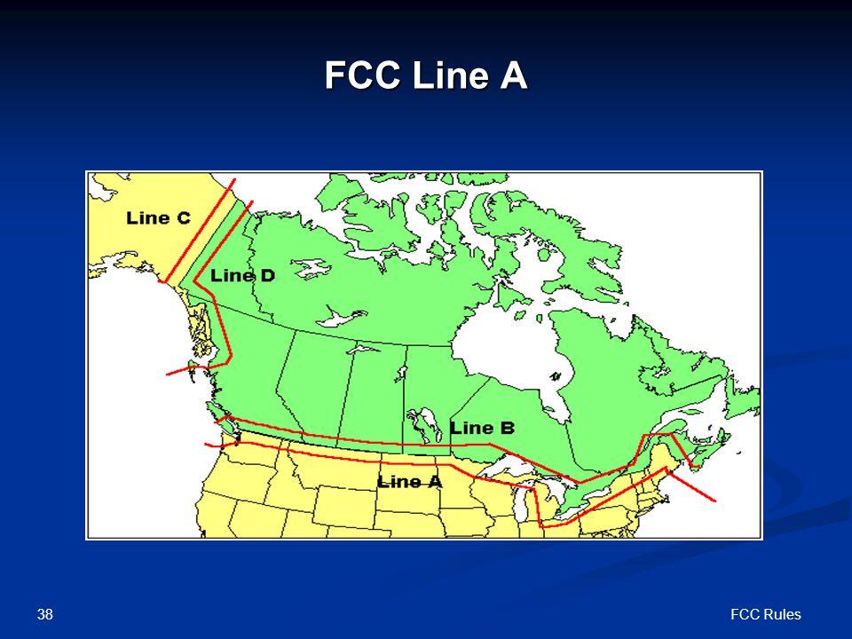 FCC Rules38 FCC Line A