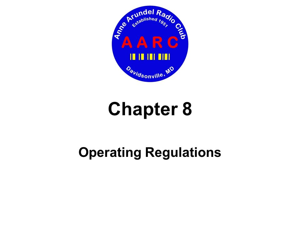 Chapter 8 Operating Regulations