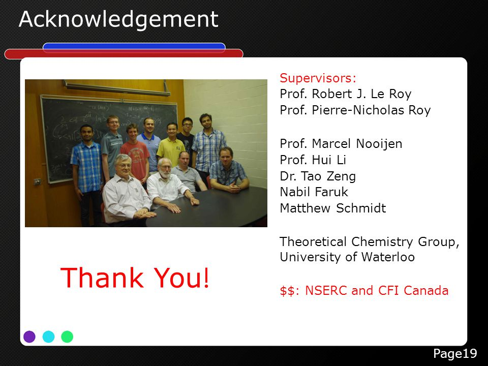 Page19 Acknowledgement Supervisors: Prof. Robert J.