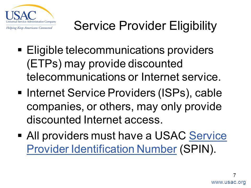 7  Eligible telecommunications providers (ETPs) may provide discounted telecommunications or Internet service.