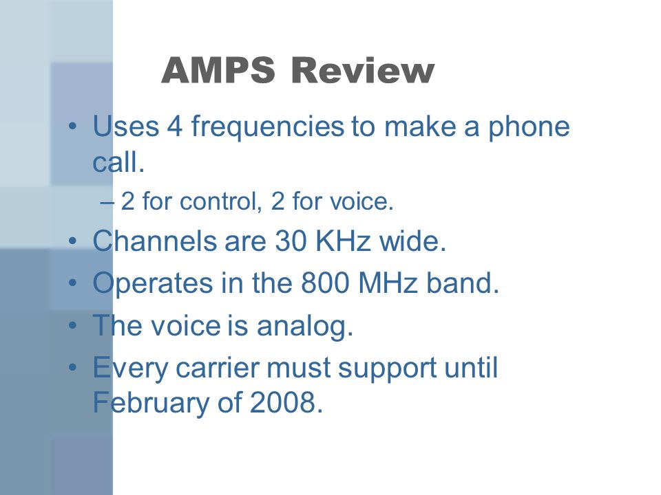 AMPS Review Uses 4 frequencies to make a phone call.