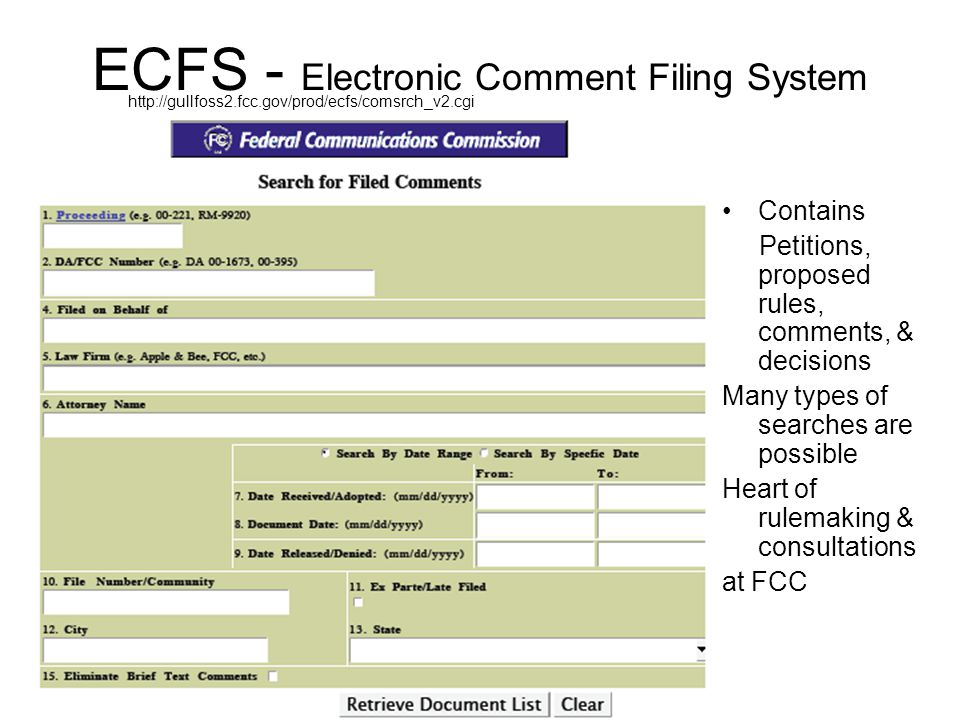 Electronic Filing of Comments Paper filing also allowed 2 step process Simplified option for short comments Step 1 http://gullfoss2.fcc.gov/prod/ecfs/upload_v2.cgi