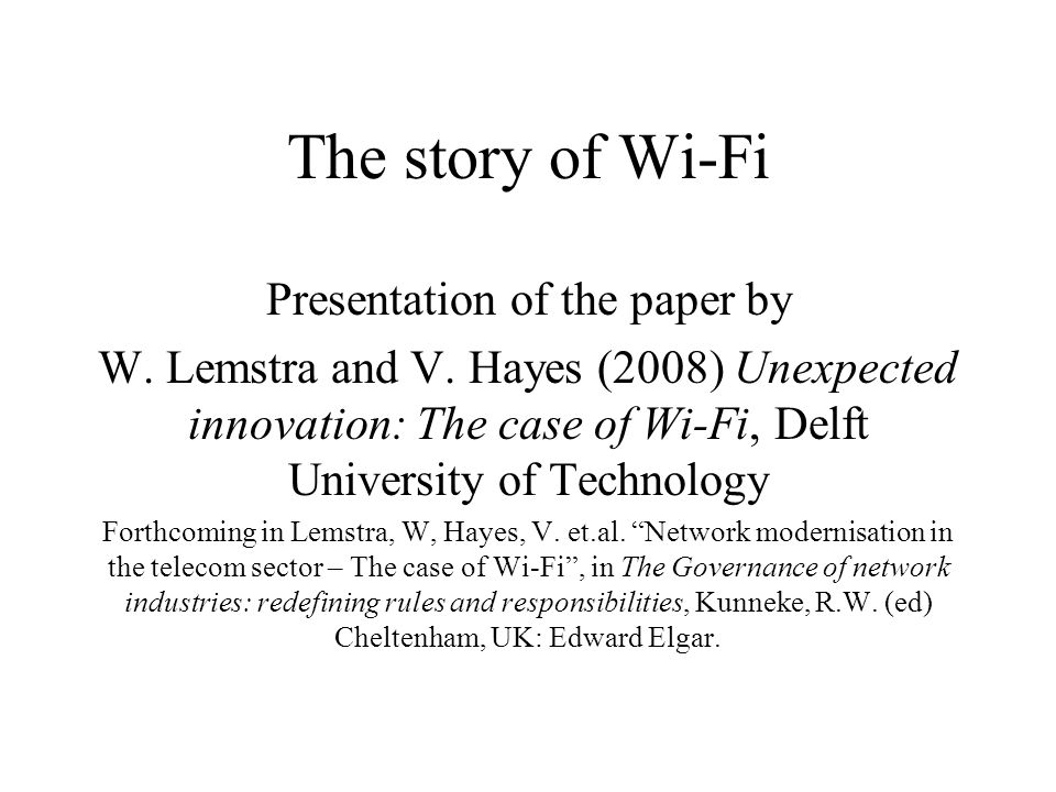 The story of Wi-Fi Presentation of the paper by W.