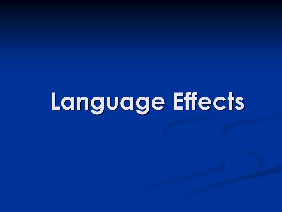 Language Effects