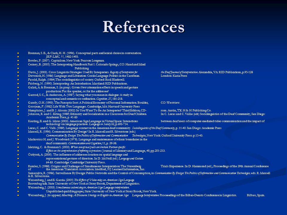 References Brennan, S. E., & Clark, H. H. (1996).
