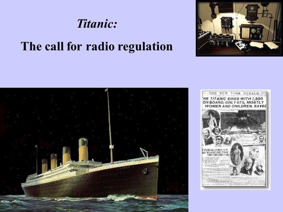 Titanic: The call for radio regulation