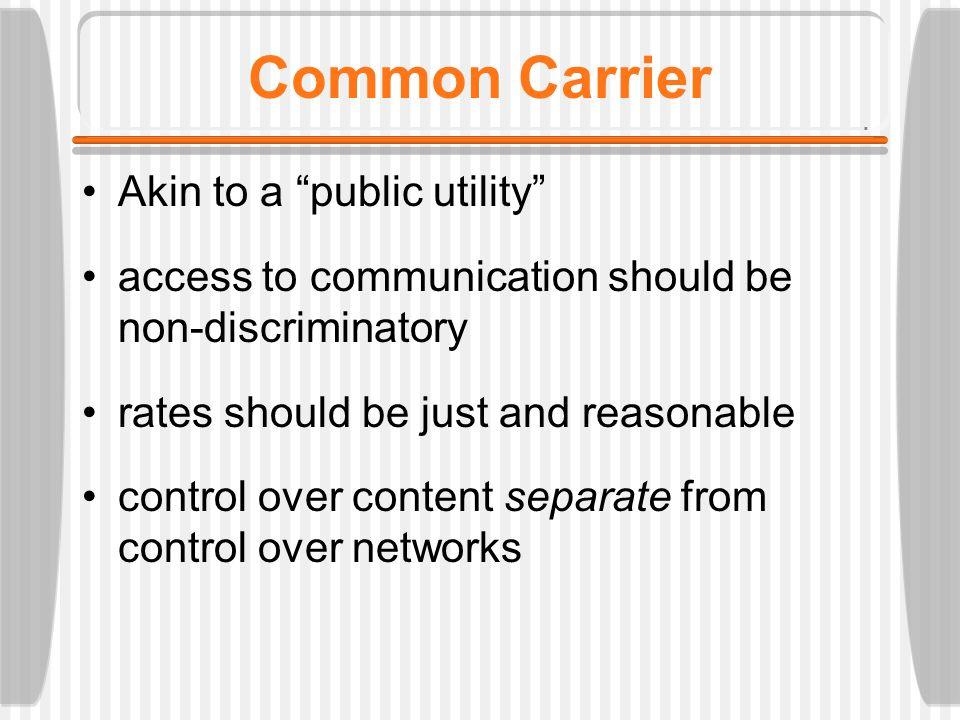 Key concepts common carrier natural monopoly public interest regulation