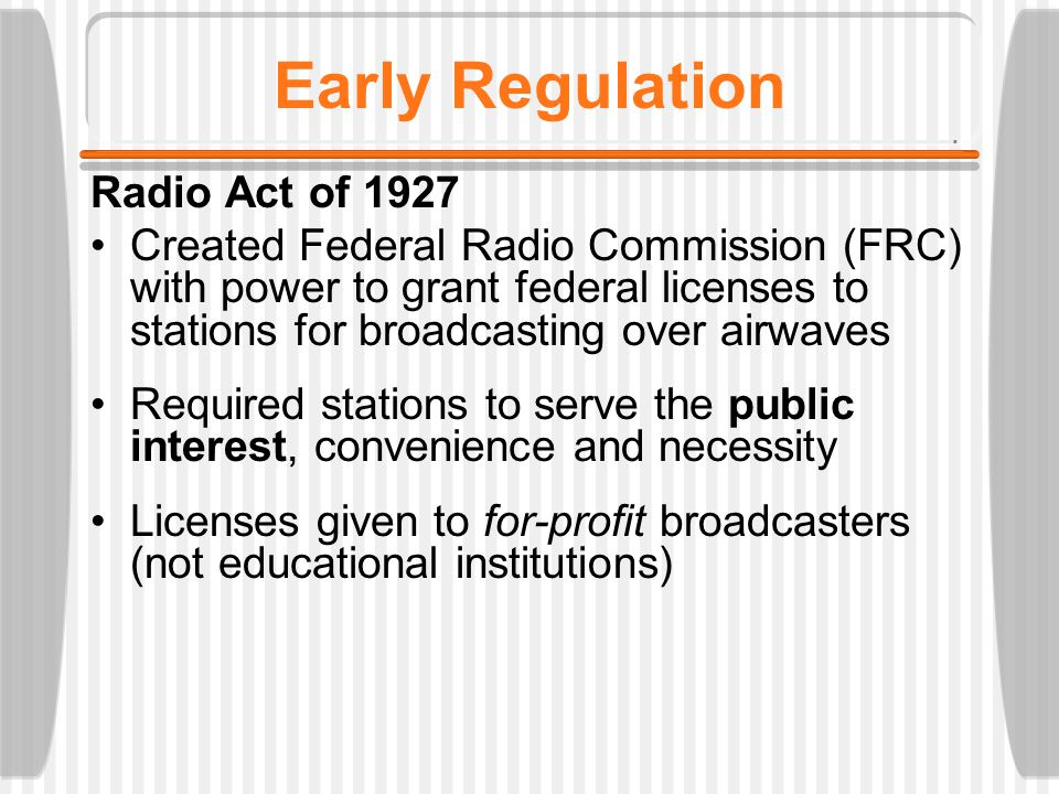 Regulation of media How are media regulations different from those of most other businesses.