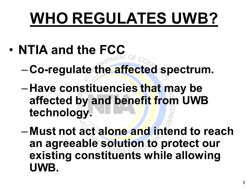 9 Roles In Developing UWB Rules The FCC Gathered Information Filed in Response to its NPRM.