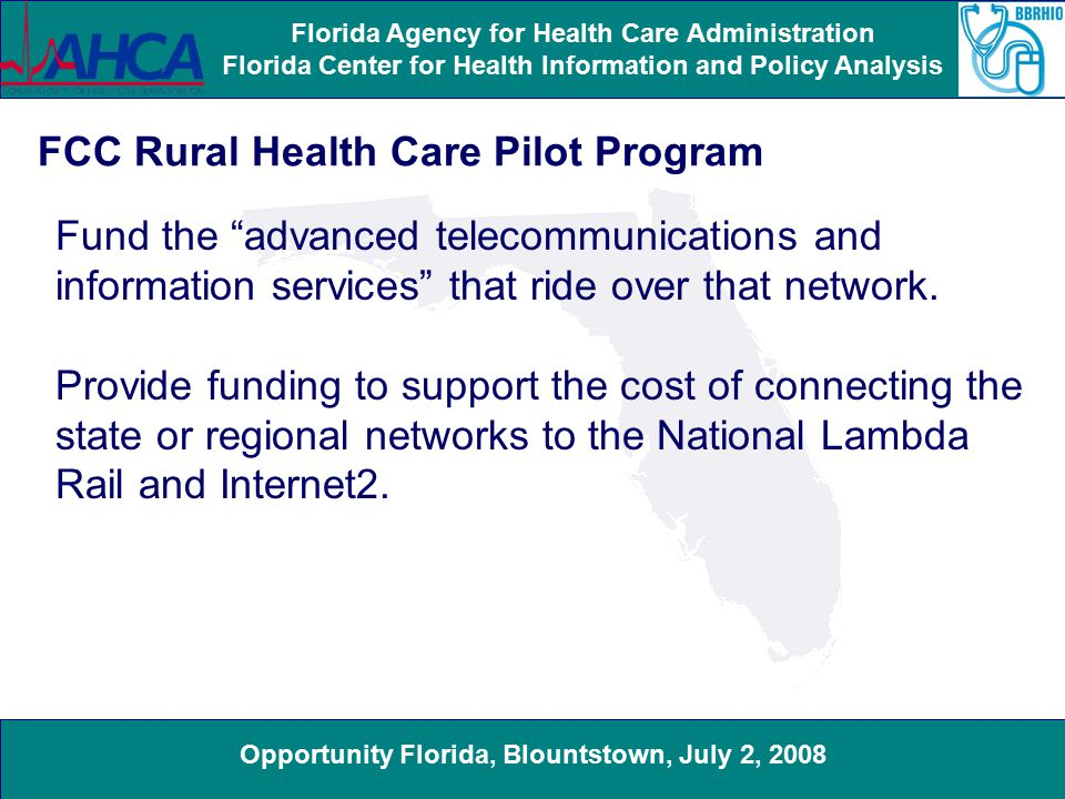 Opportunity Florida, Blountstown, July 2, 2008 Florida Agency for Health Care Administration Florida Center for Health Information and Policy Analysis Community Contribution Tax Credit Tax credit applications will be accumulated for the first 10-business days of the fiscal year (July 2 – July 16) prior to processing them.