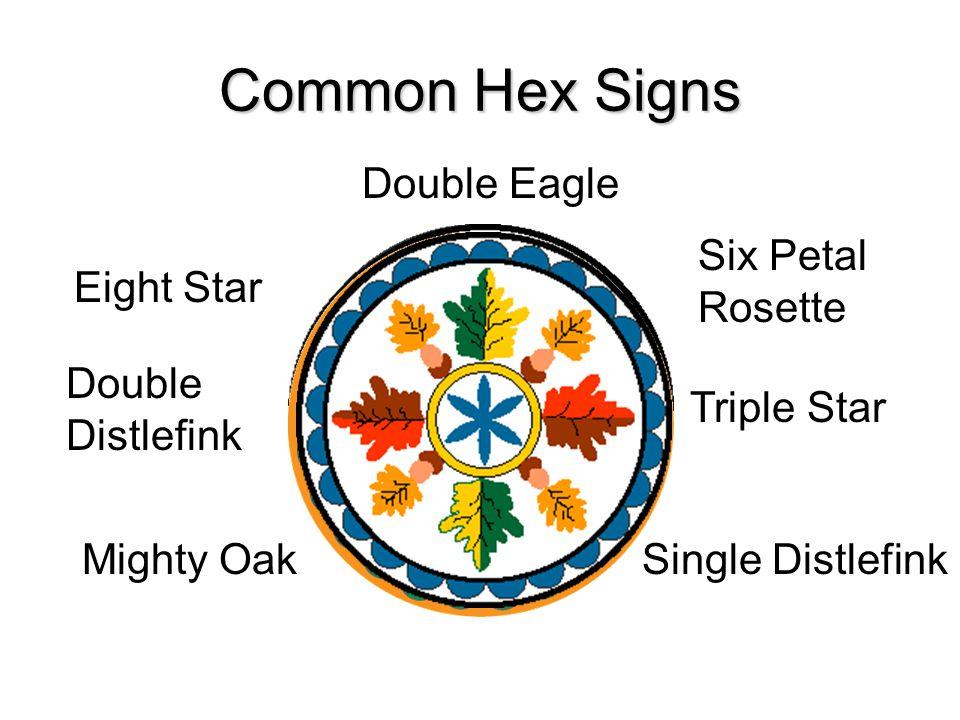 Common Hex Signs Eight Star Six Petal Rosette Single Distlefink Mighty Oak Double Eagle Triple Star Double Distlefink