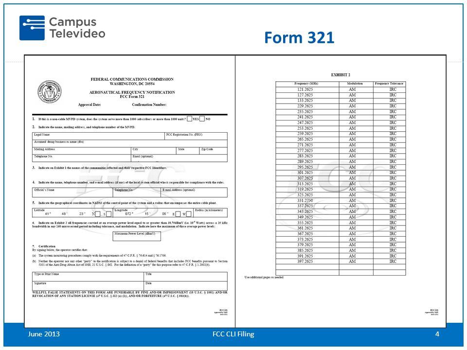 FCC CLI Filing4June 2013 Form 321