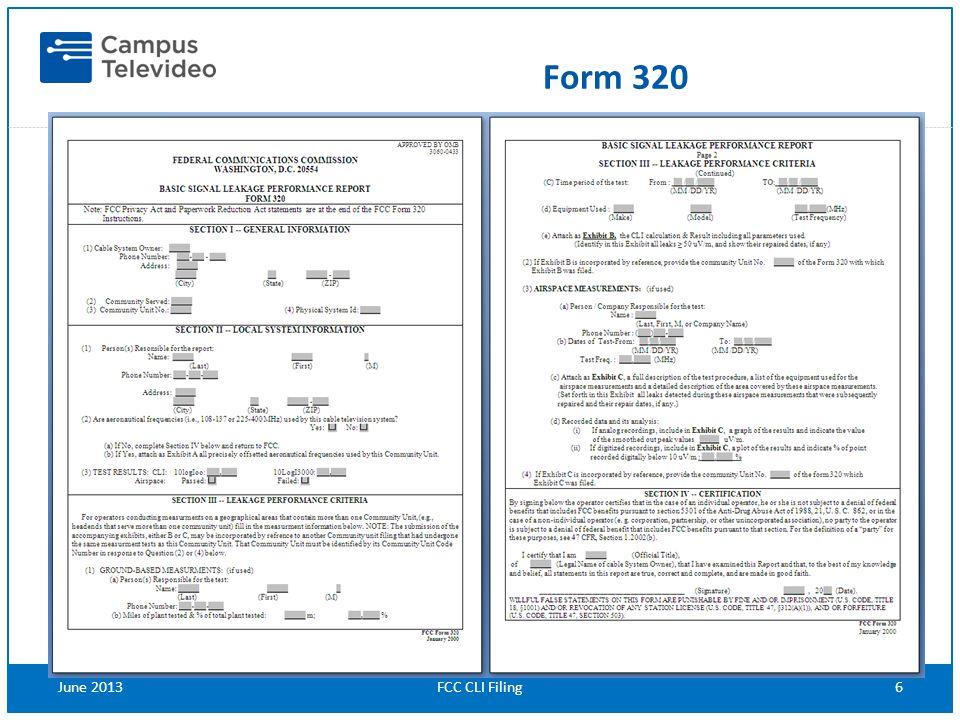 FCC CLI Filing6June 2013 Form 320