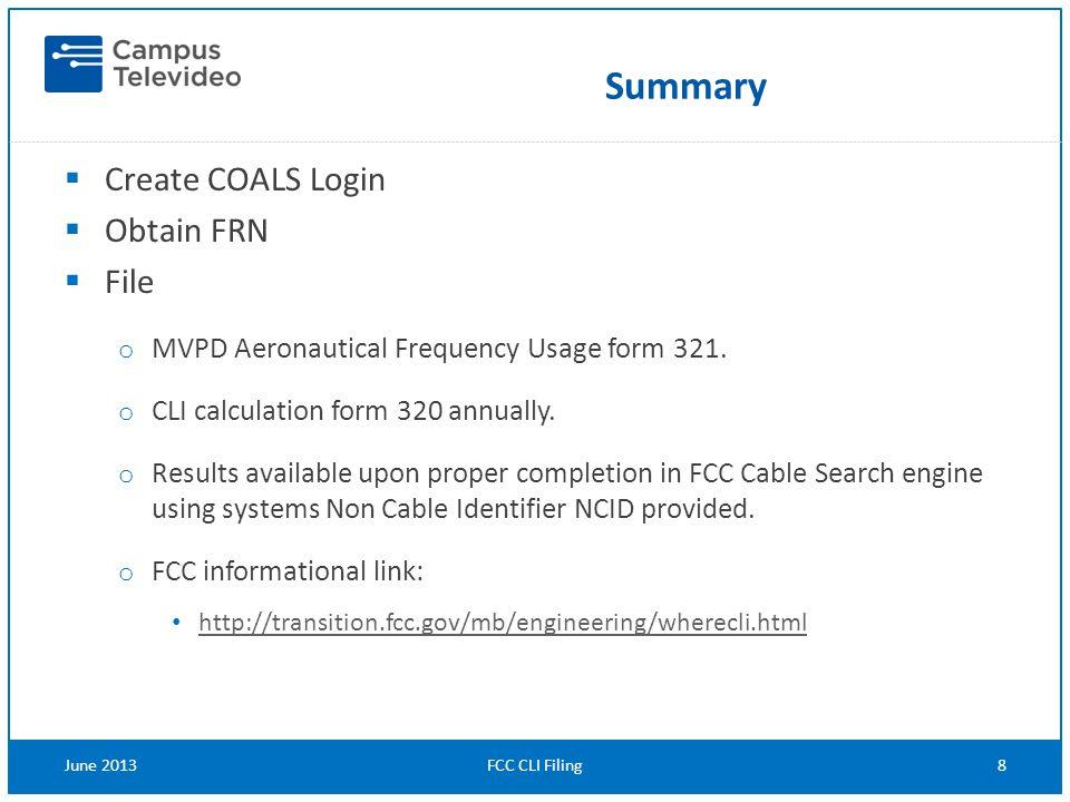  Create COALS Login  Obtain FRN  File o MVPD Aeronautical Frequency Usage form 321.