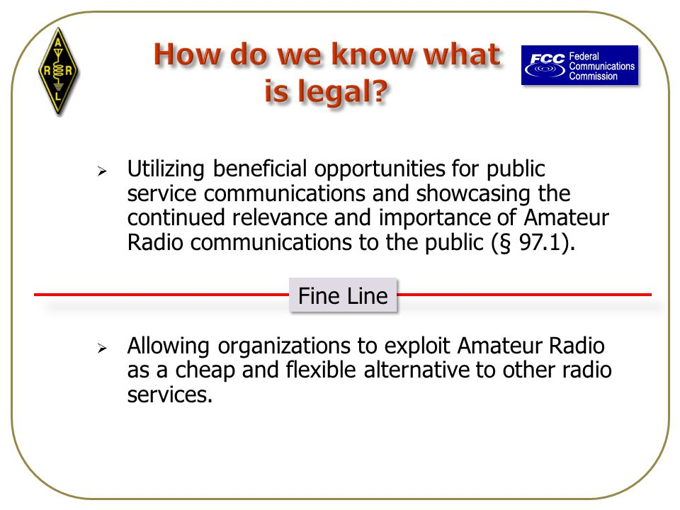  Utilizing beneficial opportunities for public service communications and showcasing the continued relevance and importance of Amateur Radio communications to the public (§ 97.1).