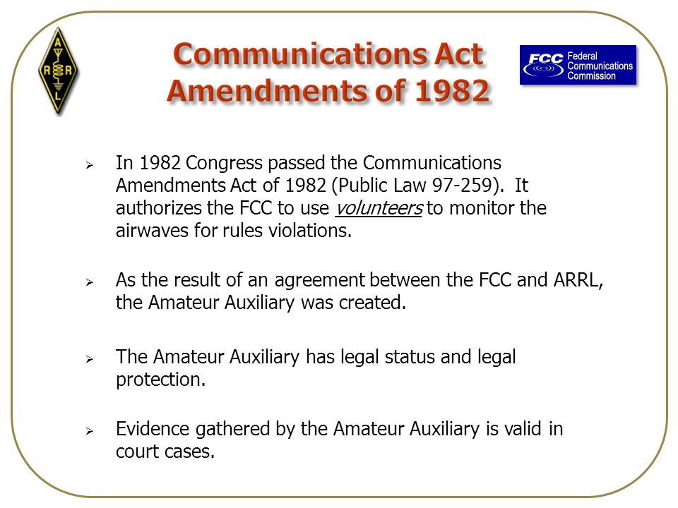  In 1982 Congress passed the Communications Amendments Act of 1982 (Public Law 97-259).