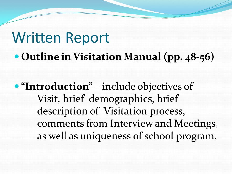 Written Report Outline in Visitation Manual (pp.