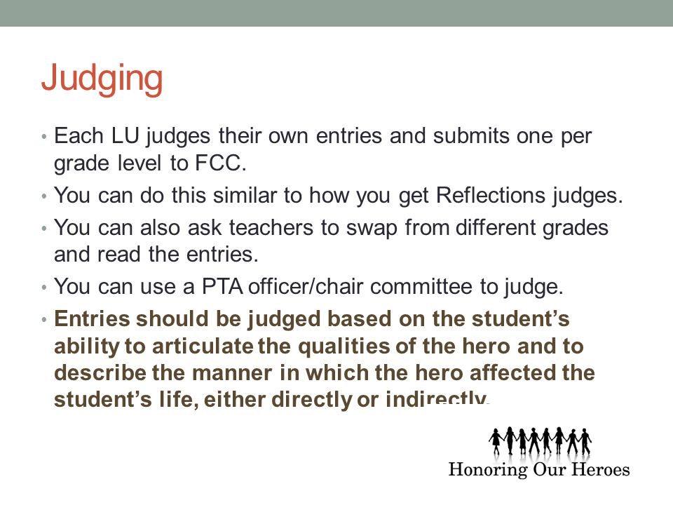 Judging Each LU judges their own entries and submits one per grade level to FCC.