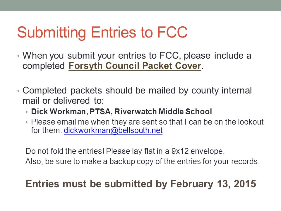 Submitting Entries to FCC When you submit your entries to FCC, please include a completed Forsyth Council Packet Cover.